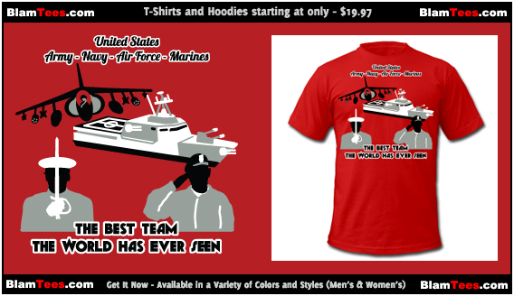 US Military - Army - Navy - Air Force - Marines - Mens and Womens T Shirts and Hoodies by BlamTees.com