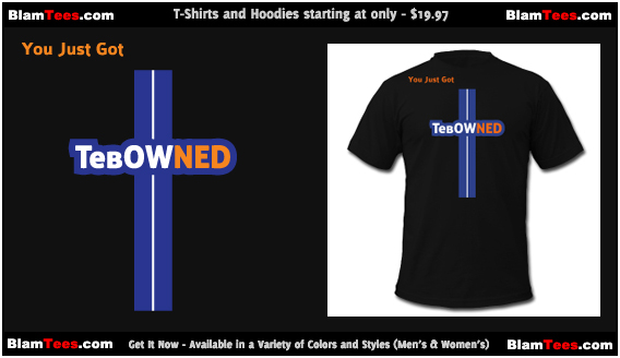 Tim Tebow Tribute - TebOWNED Crucifix - Mens and Womens T-shirts and Hoodies