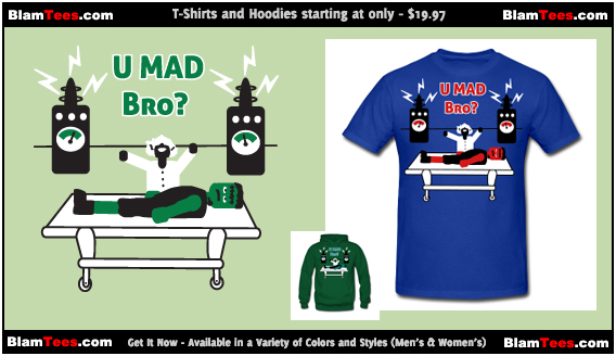 U Mad Bro - T-Shirts and Hooded Sweatshirts for men and women
