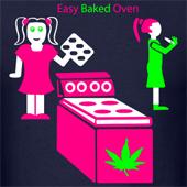Easy Baked Oven weed marijuana t shirts