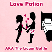 Love Potion AKA The Liquor Bottle - Cute T Shirts