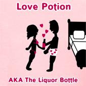 Love Potion AKA The Liquor Bottle - Cute T Shirts